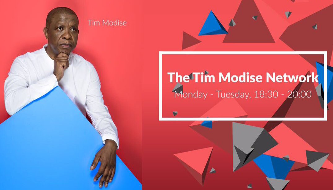 The Tim Modise Network Monday to Tuesday 18:30 - 20:00